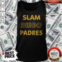 Cute San Diego Padres-SLAM DIEGO Tank top
