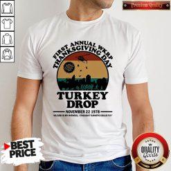 First Annual Wkrp Thanksgiving Day Turkey Drop November 22 1978 Vintage Shirt