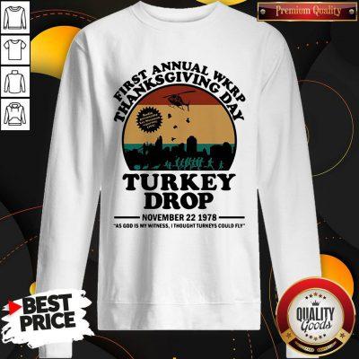 First Annual Wkrp Thanksgiving Day Turkey Drop November 22 1978 Vintage Sweatshirt
