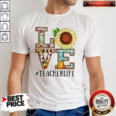 Love Sunflower #Teacherlife Shirt