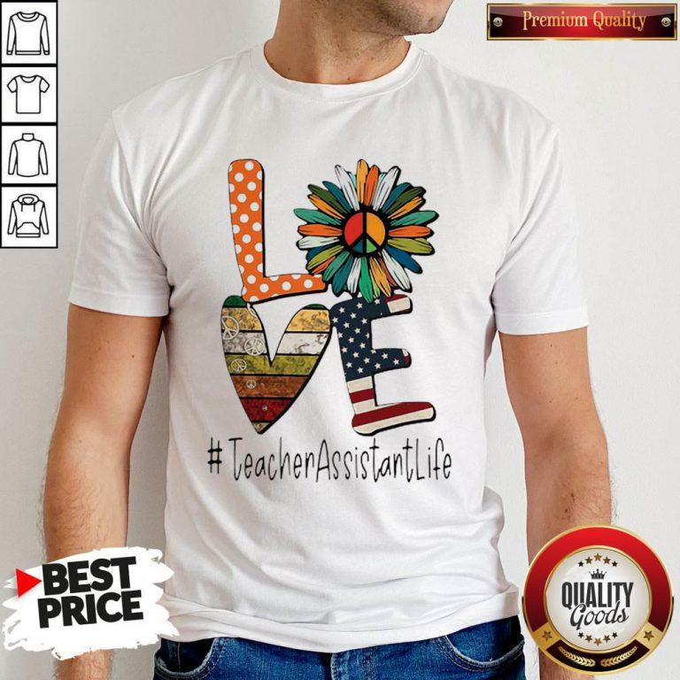 Love #Teacherassistantlife Peace Sunflower American Flag Shirt