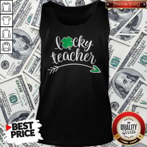 Lucky Teacher St Patricks Day Teachers Green Shamrock Tank Top