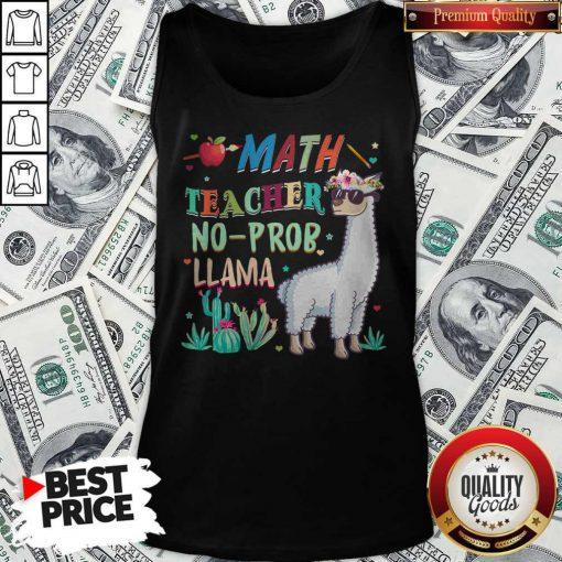 Math Teacher Shirt Llama Back To First Day Of School Gift T Tank Top