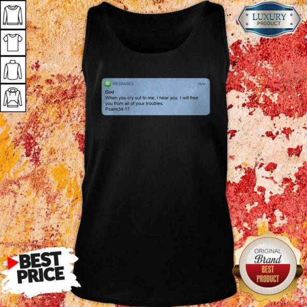 Nice Messages God When You Cry To Me I Hear You I Will Free You From All Of Your Troubles Tank Top