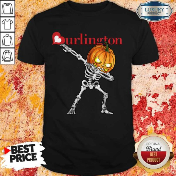 Nice Skeleton Dabbing Halloween Pumpkin Burlington Shirt