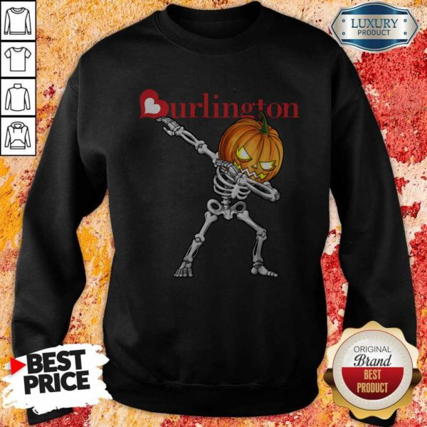 Nice Skeleton Dabbing Halloween Pumpkin Burlington Sweatshirt