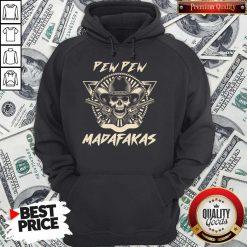 Nice Skull Pew Pew Madafakas Hoodie