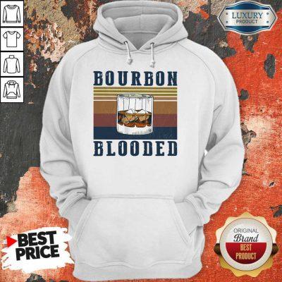 Nice Wine Bourbon Blooded Vintage Hoodie