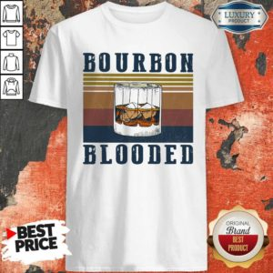 Nice Wine Bourbon Blooded Vintage ShirtNice Wine Bourbon Blooded Vintage Shirt