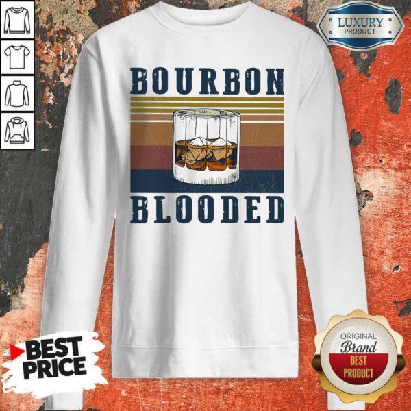Nice Wine Bourbon Blooded Vintage Sweatshirt