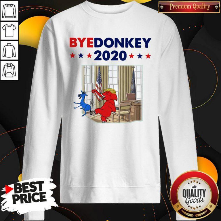 Official Elephant Trump Bye Donkey 2020 Sweatshirt