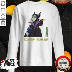Official Maleficent Nicest Mean Teacher Ever Sweatshirt