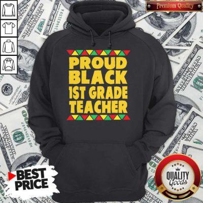 Official Proud Black 1st Grade Teacher Hoodie