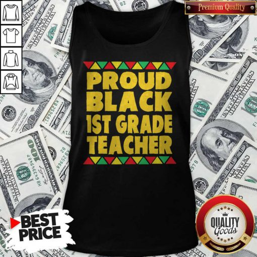 Official Proud Black 1st Grade Teacher Tank Top