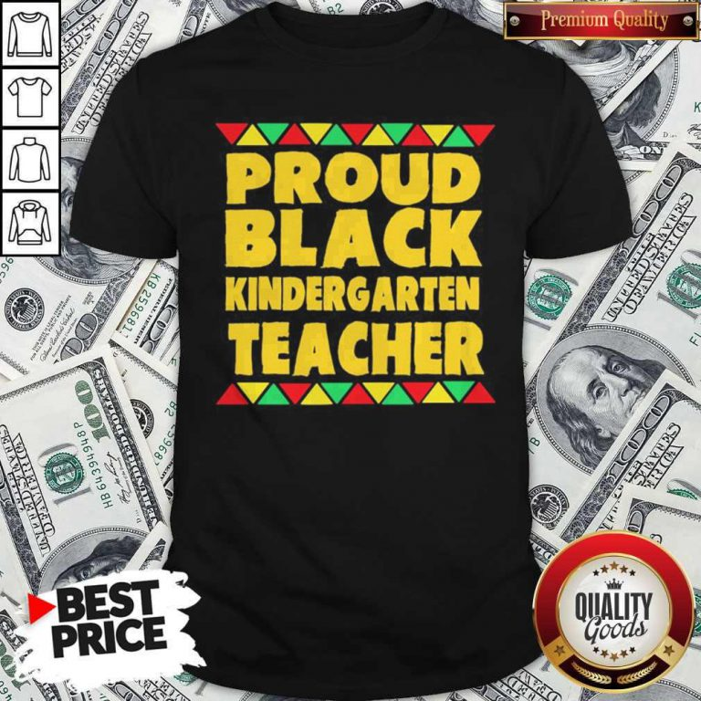 Official Proud Black Kinder Garten Teacher Shirt