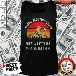 Original Sloth Scouting Team We Will Get There When We Get There Vintage Retro Tank-top