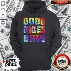 Premium Good Vibes Only Hoodie