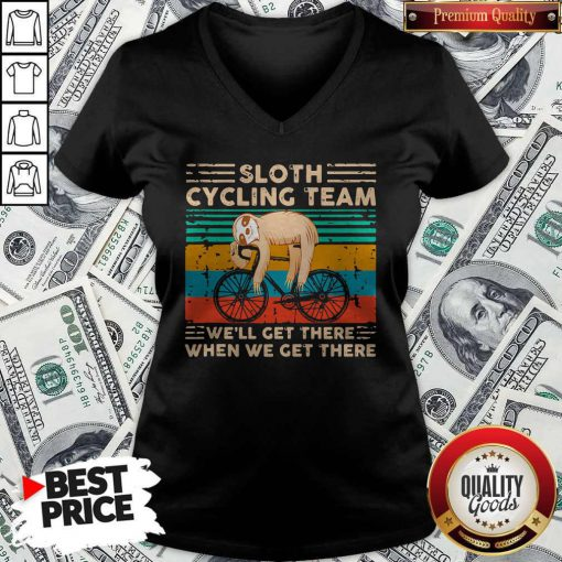 Premium Sloth Cycling Team We'll Get There When We Get There Vintage Retro V-neck