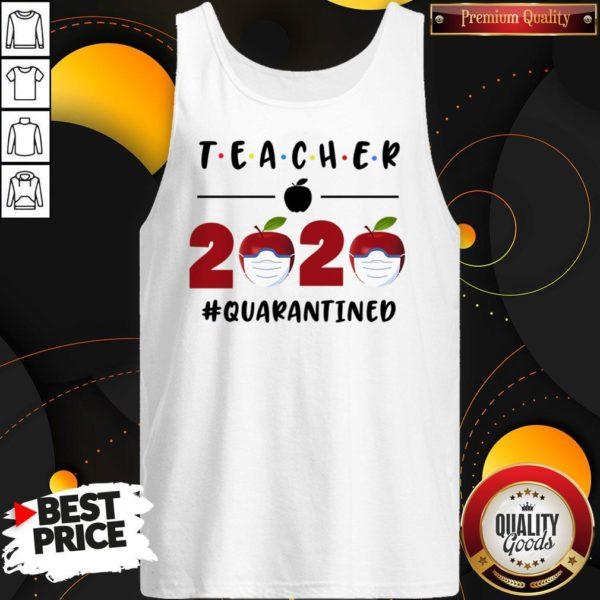 Teacher 2020 Quarantined Friends Version Tank Top