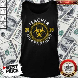 Teacher 2020 Quarantined Social Distancing Tank Top