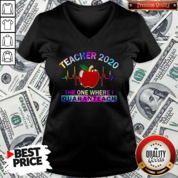 Teacher 2020 The One Where I Quaranteach V-neck