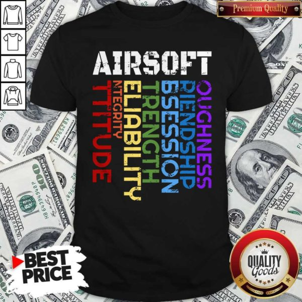 Things I Learn From Playing Airsoft Combat Shirt