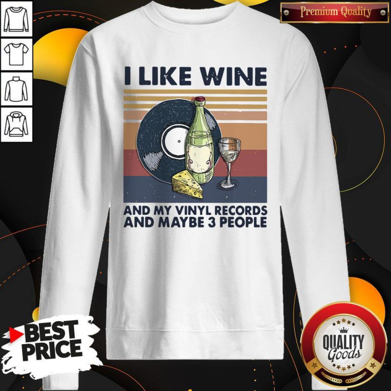 Top I Like Wine And My Vinyl Records And Maybe 3 People Vintage Retro Tank top