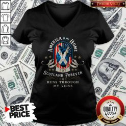 America Is My Home But Scotland Forever Runs Through My Veins V-neck