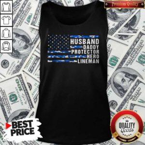 American Flag Husband Daddy Protector Hero Lineman Tank Top
