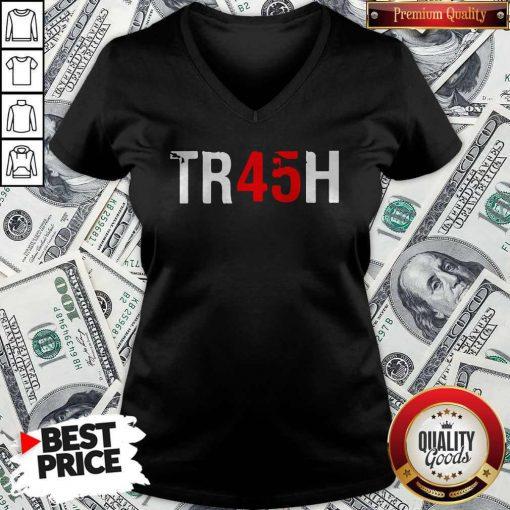 Anti Trump Tr45H Trash 45 V-neck