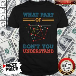 Baseball What Part Of Don't You Understand Shirt