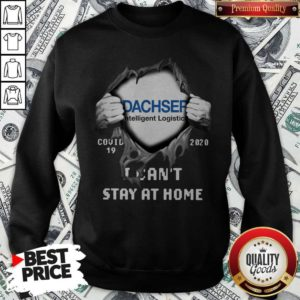 Blood Inside Me Dachser Intelligent Logistics Covid 19 2020 I Can't Stay At Home Sweatshirt