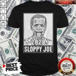 Cute 2020 Sloppy Joe Shirt