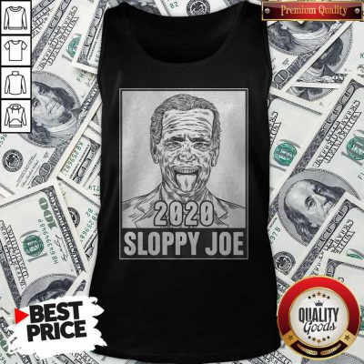 Cute 2020 Sloppy Joe Tank Top