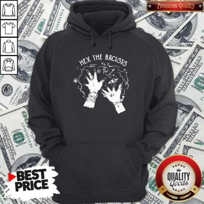 Funny Hex The Racists HoodieFunny Hex The Racists Hoodie