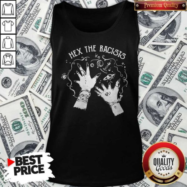 Funny Hex The Racists Tank Top