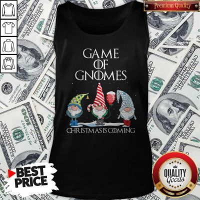 Game Of Gnomes Christmas Is Coming Tank Top
