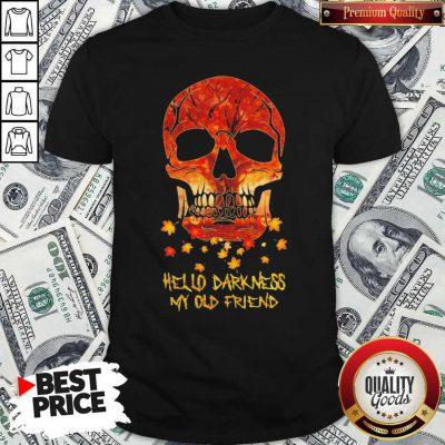 Halloween Face Skull Hello Darkness My Old Friend Shirt
