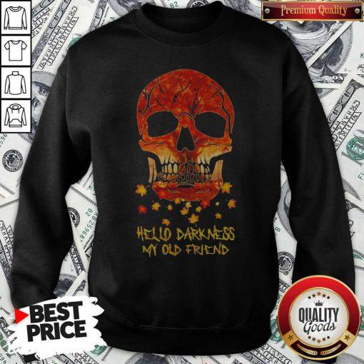 Halloween Face Skull Hello Darkness My Old Friend Sweatshirt