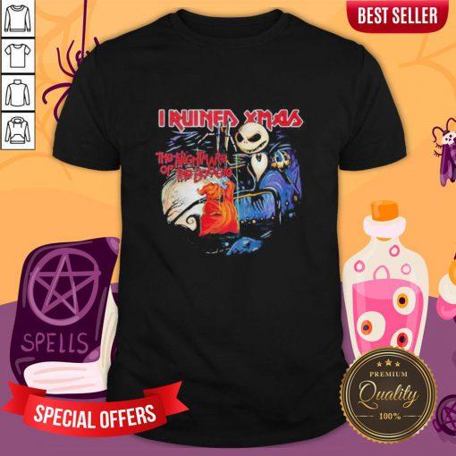 Halloween Jack Skellington I Ruined Xmas The Nightmare Of The Boogie Shirt