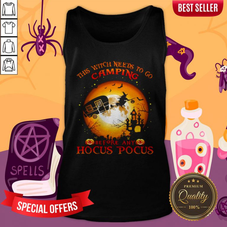 Halloween This Witch Needs To Go Camping Before Any Hocus Pocus Tank Top