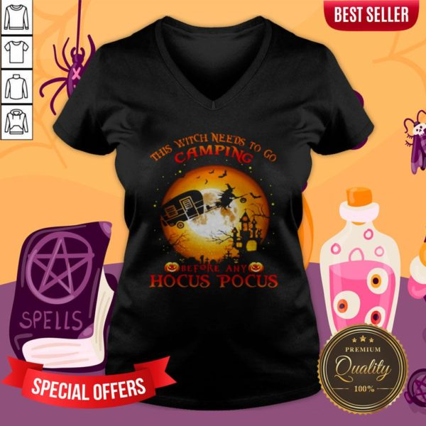 Halloween This Witch Needs To Go Camping Before Any Hocus Pocus V-neck