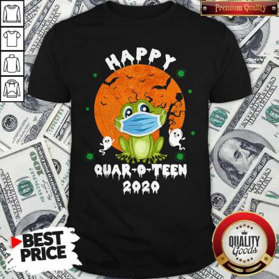 Happy Quar O Teen 2020 Shirt