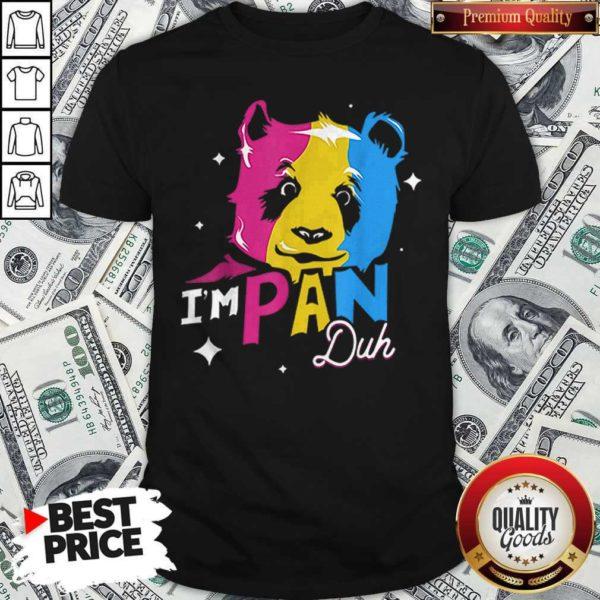 Im Pan Duh Panda Pansexual Pride Lgbt Rights Pun Shirt