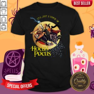 It'S Just A Bunch Of Hocus Pocus Halloween Day Shirt