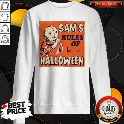 Love Sam's Rules Of Halloween Sweatshirt