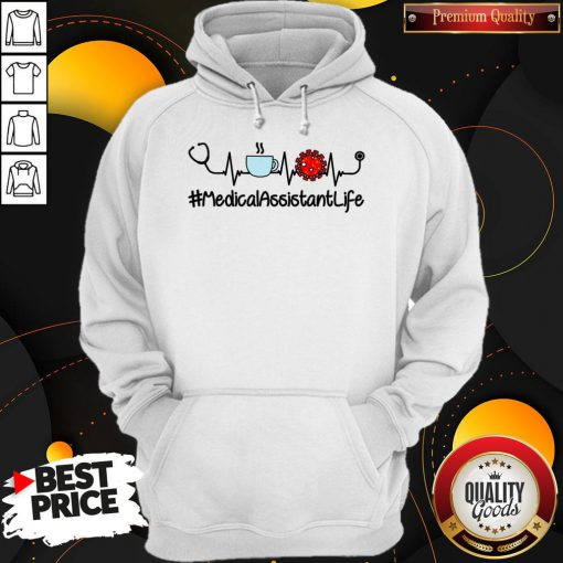 Medical Assistant Life Coffee Nursing Heartbeat Stethoscopes Love Hoodie