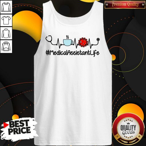Medical Assistant Life Coffee Nursing Heartbeat Stethoscopes Love Tank Top