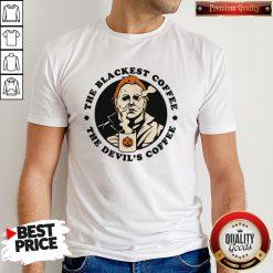 Michael Myers The Blackest Coffee The Devil's Coffee Shirt