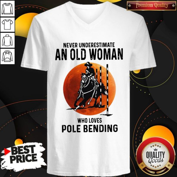 Never Underestimate An Old Woman Who Loves Pole Bending V-neck